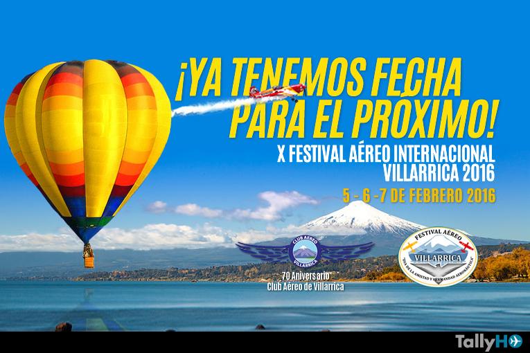 Se viene el X Festival Aéreo de Villarrica