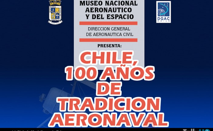 Exposición modelística, Chile 100 años de tradición aeronaval