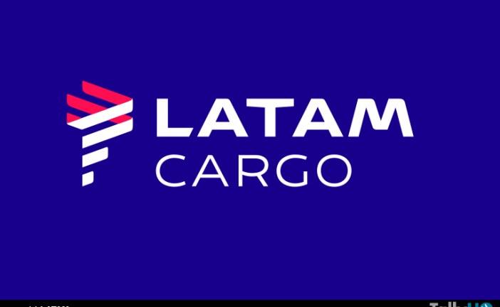Nueva marca LATAM Cargo agrupa a las aerolíneas de carga de LATAM Airlines Group