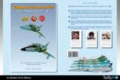 Ya está disponible la monografía «Mirages del Armée de l'Air en la Fuerza Aérea de Chile